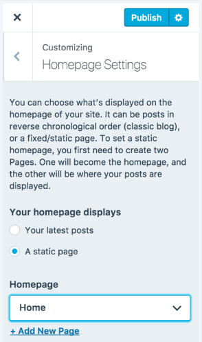 Select A static page, then choose a page from the Homepage dropdown list
